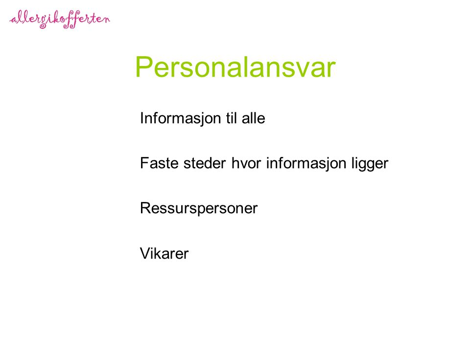Personalansvar Informasjon til alle