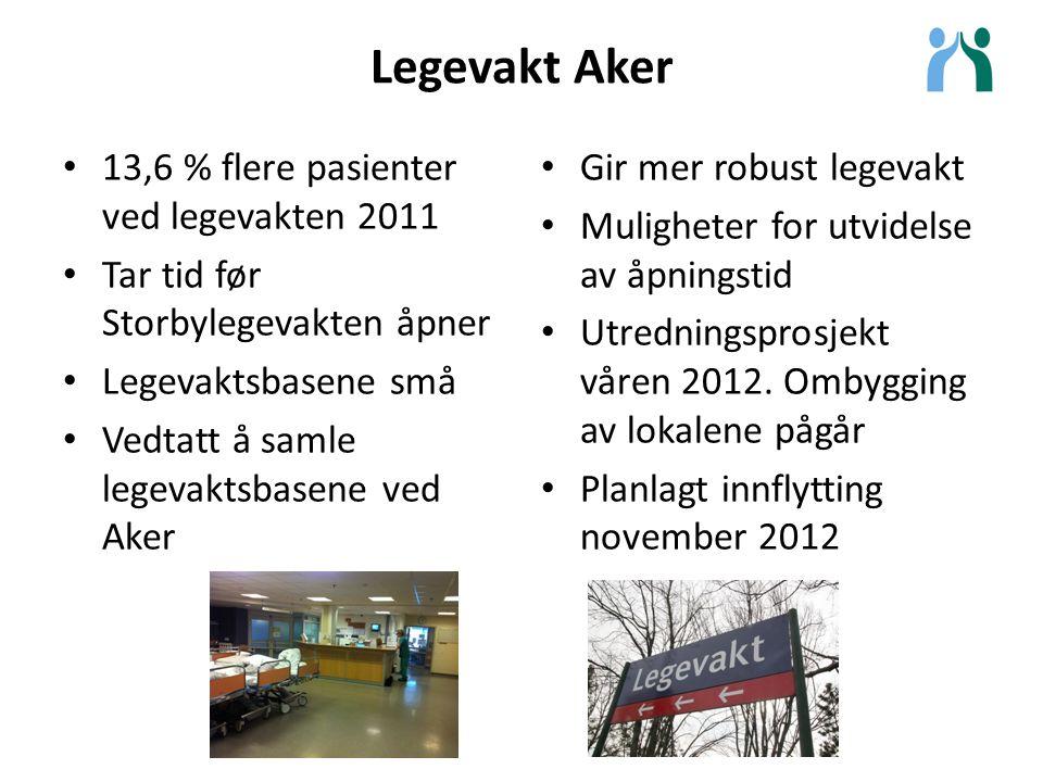 Legevakt Aker 13,6 % flere pasienter ved legevakten 2011