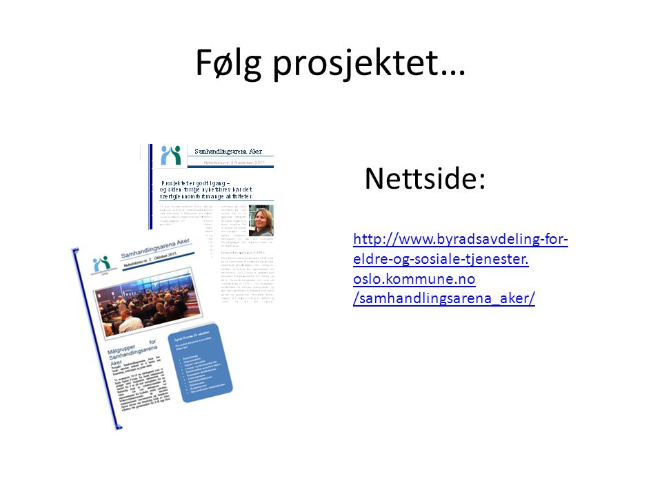 Følg prosjektet… Nettside: