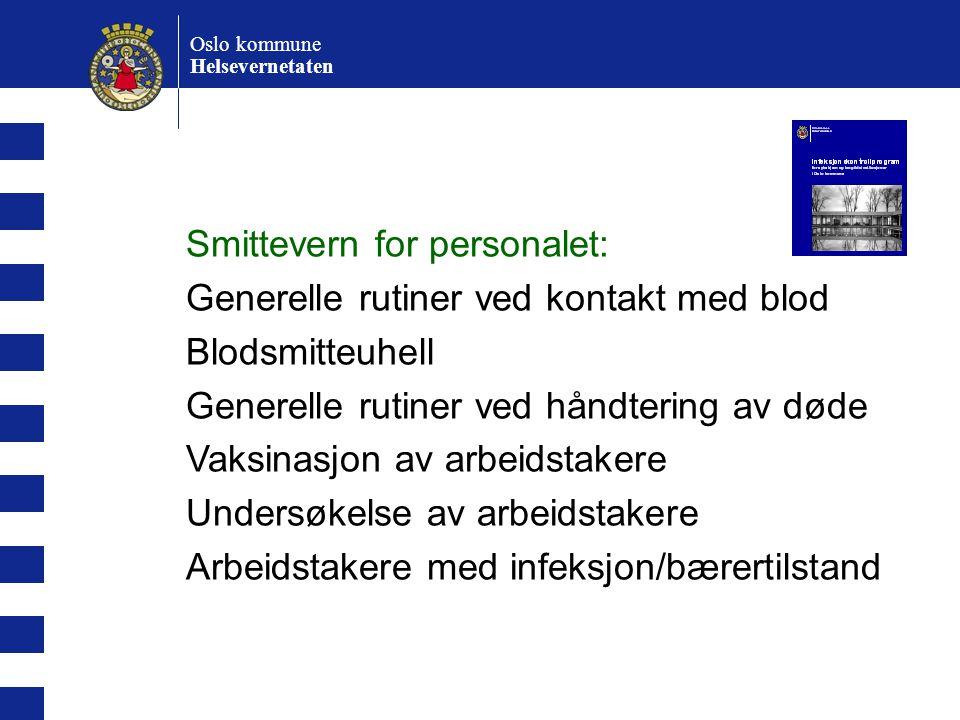 Smittevern for personalet: Generelle rutiner ved kontakt med blod