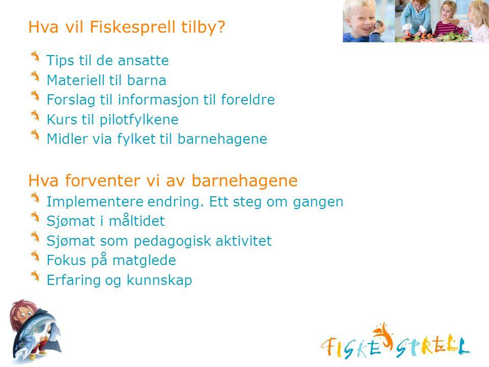 Hva vil Fiskesprell tilby