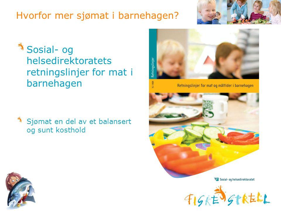 Hvorfor mer sjømat i barnehagen