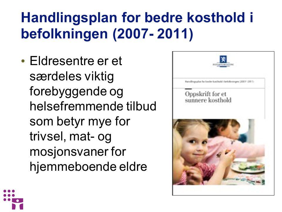 Handlingsplan for bedre kosthold i befolkningen (2007- 2011)