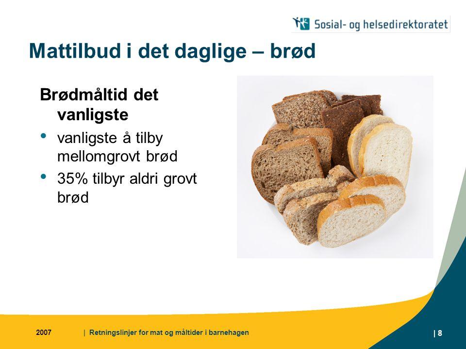 Mattilbud i det daglige – brød