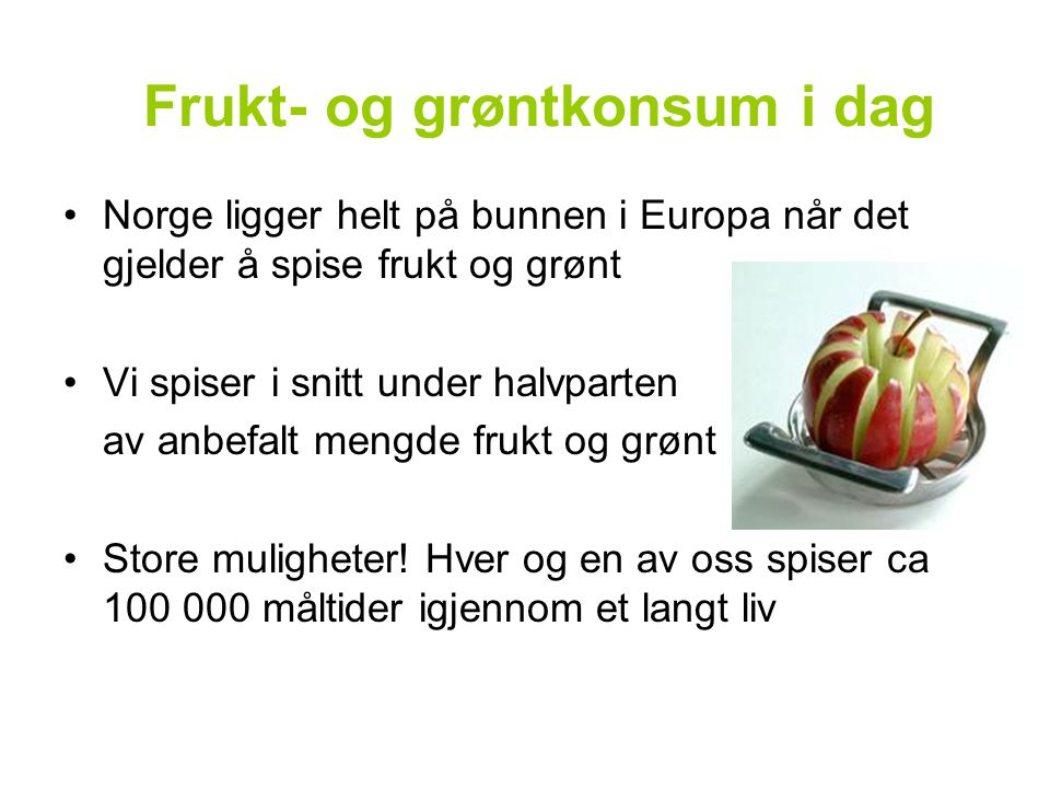 Frukt- og grøntkonsum i dag