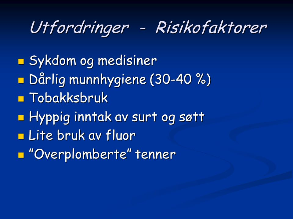Utfordringer - Risikofaktorer