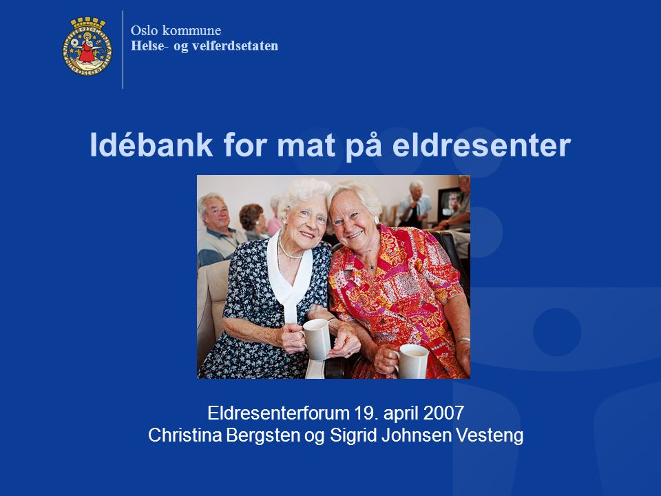 Idébank for mat på eldresenter