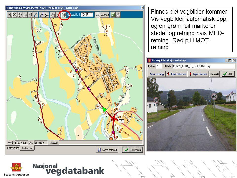 Finnes det vegbilder kommer Vis vegbilder automatisk opp, og en grønn pil markerer stedet og retning hvis MED-retning.