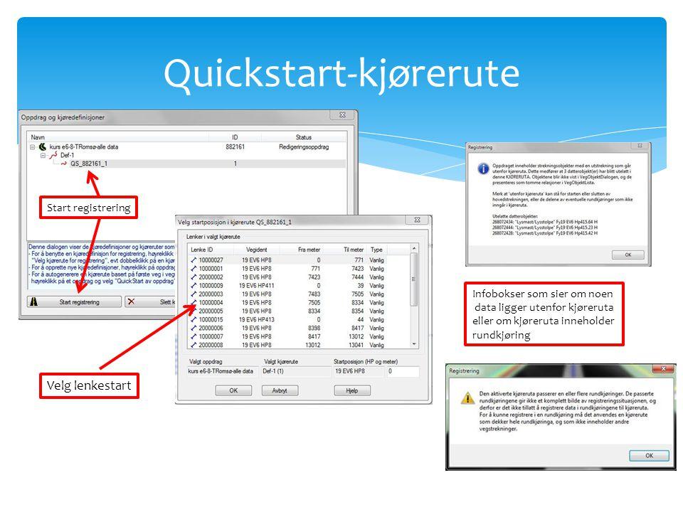 Quickstart-kjørerute