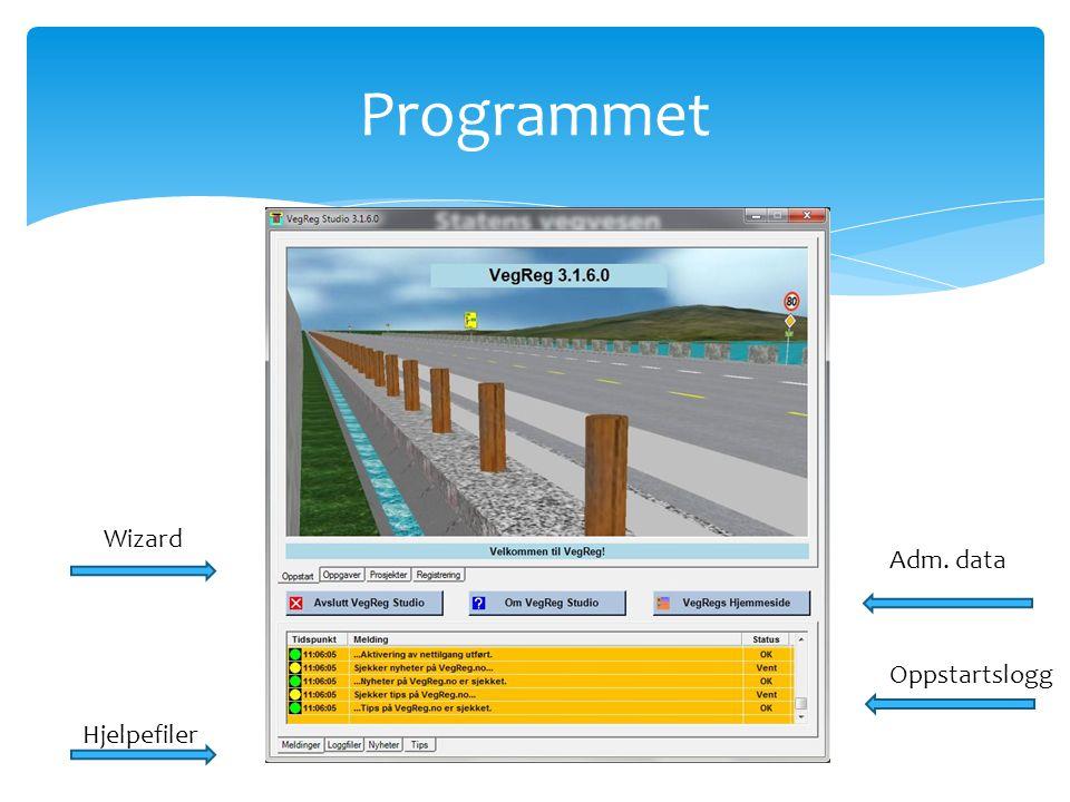 Programmet Wizard Adm. data Oppstartslogg Hjelpefiler