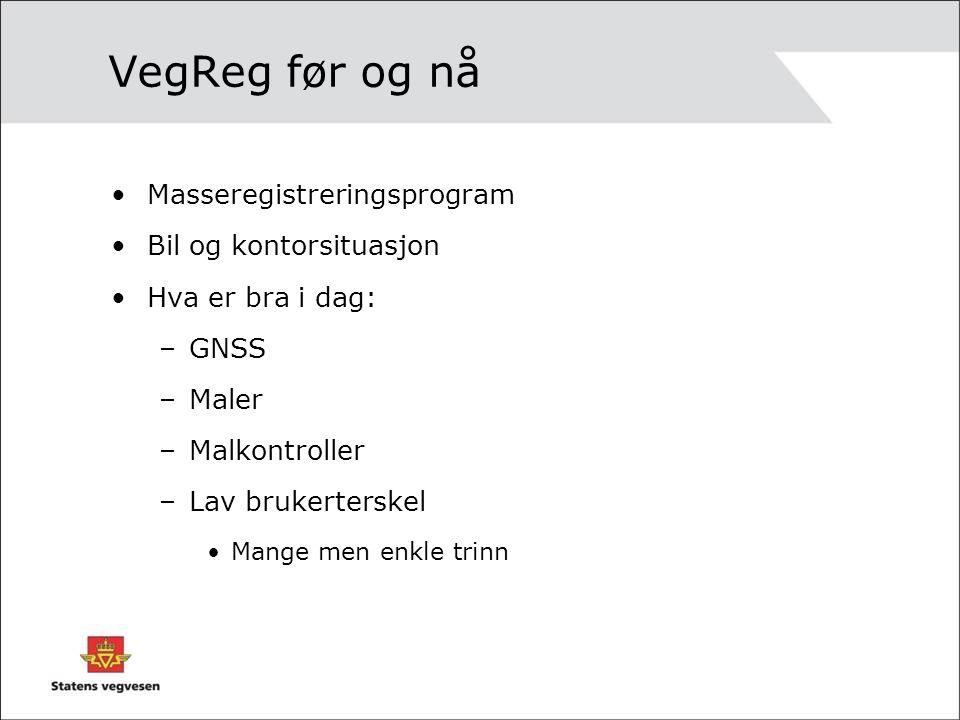 VegReg før og nå Masseregistreringsprogram Bil og kontorsituasjon