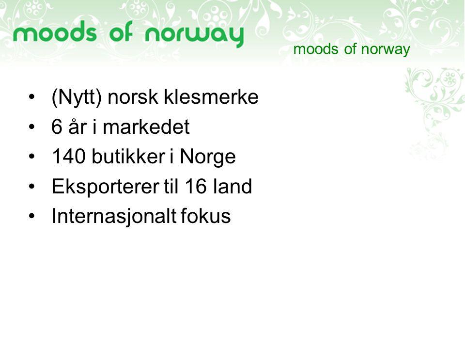 (Nytt) norsk klesmerke 6 år i markedet 140 butikker i Norge