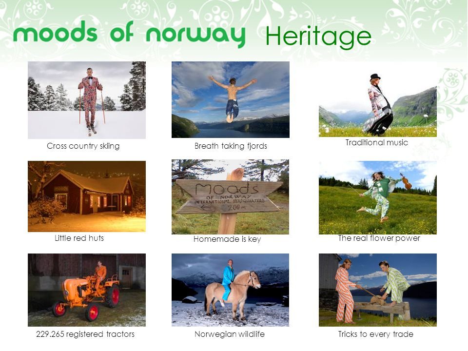 Heritage Traditional music Cross country skiing Breath taking fjords