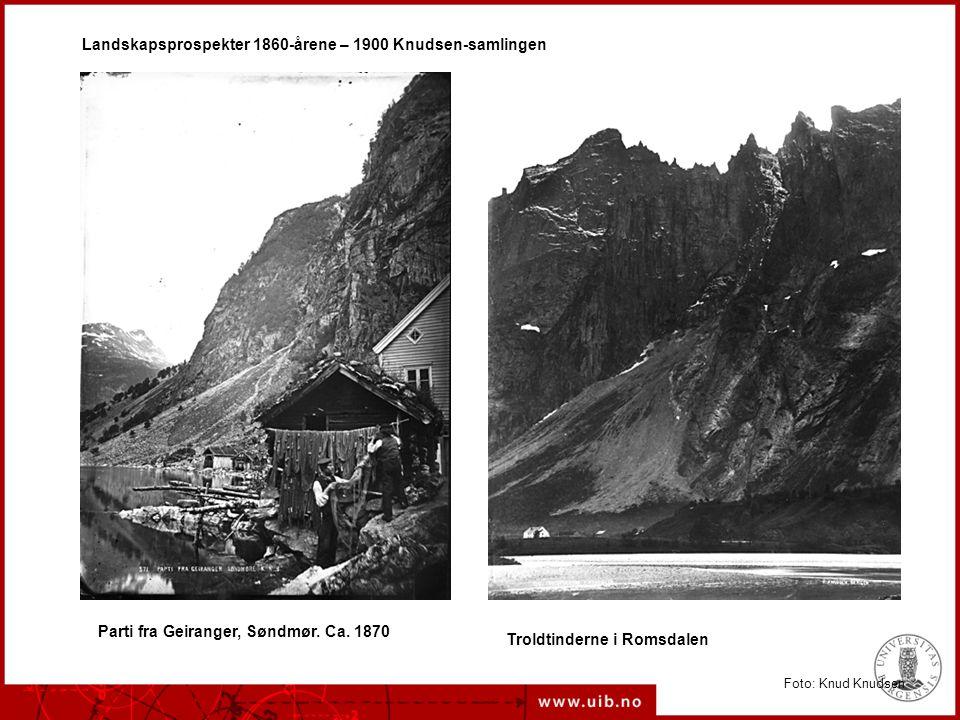 Landskapsprospekter 1860-årene – 1900 Knudsen-samlingen