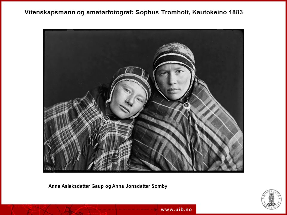 Vitenskapsmann og amatørfotograf: Sophus Tromholt, Kautokeino 1883