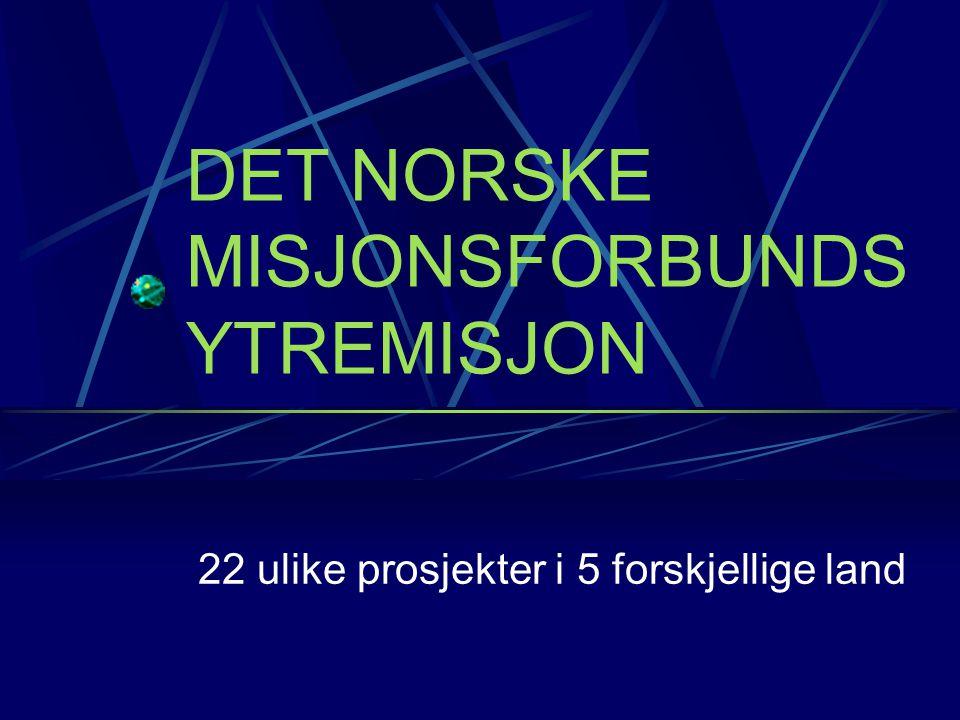 DET NORSKE MISJONSFORBUNDS YTREMISJON