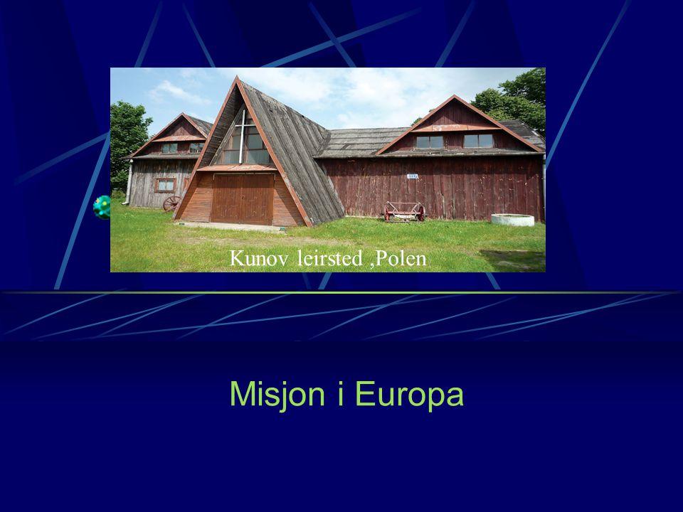 Kunov leirsted ,Polen Misjon i Europa