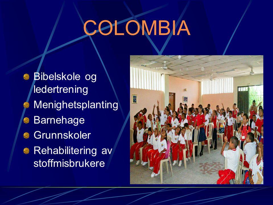 COLOMBIA Bibelskole og ledertrening Menighetsplanting Barnehage