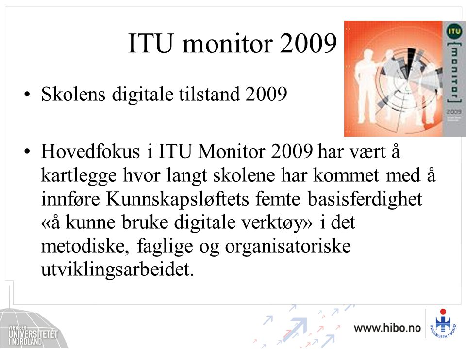 ITU monitor 2009 Skolens digitale tilstand 2009