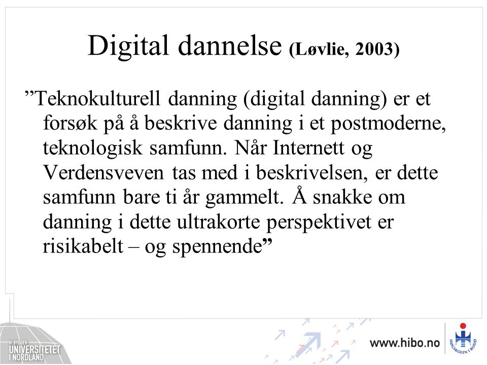 Digital dannelse (Løvlie, 2003)