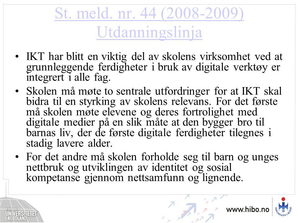 St. meld. nr. 44 (2008-2009) Utdanningslinja