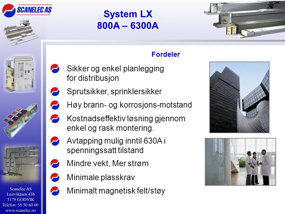 System LX 800A – 6300A Sikker og enkel planlegging for distribusjon