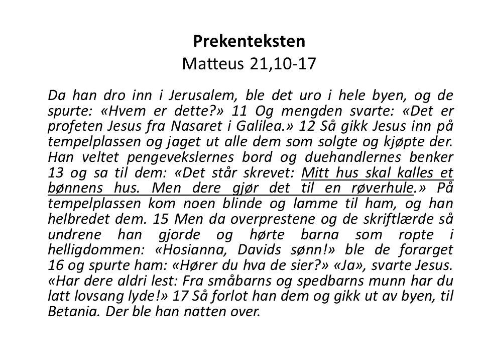 Prekenteksten Matteus 21,10-17