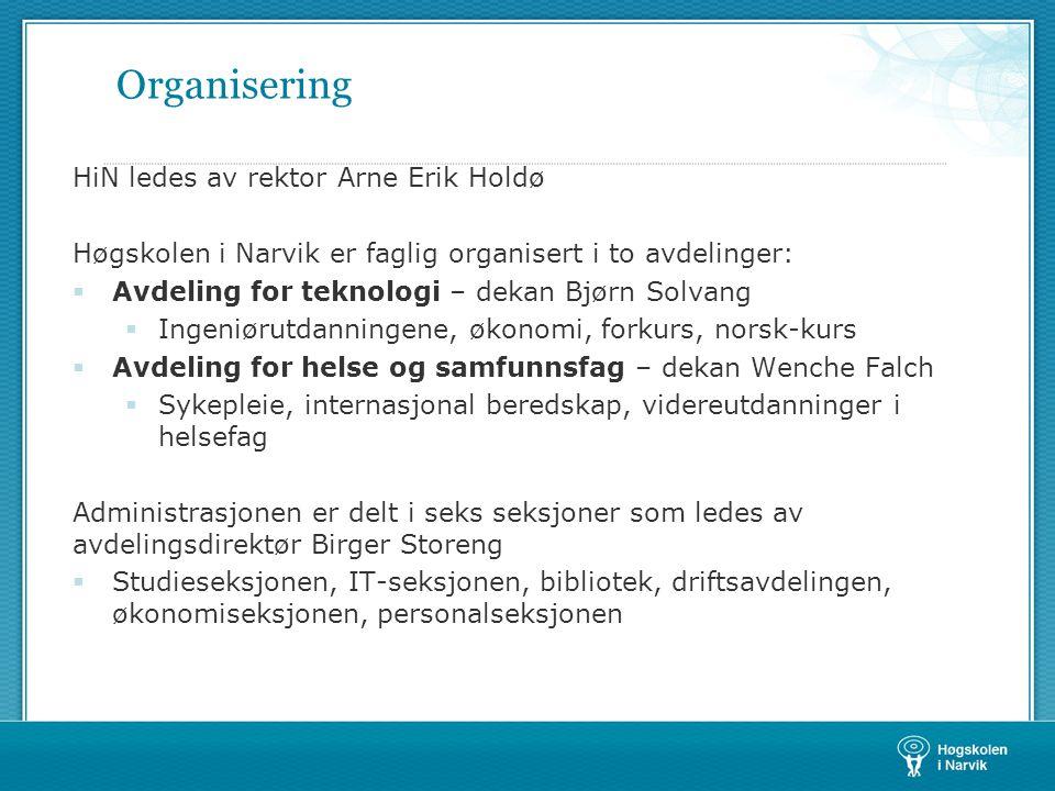Organisering HiN ledes av rektor Arne Erik Holdø