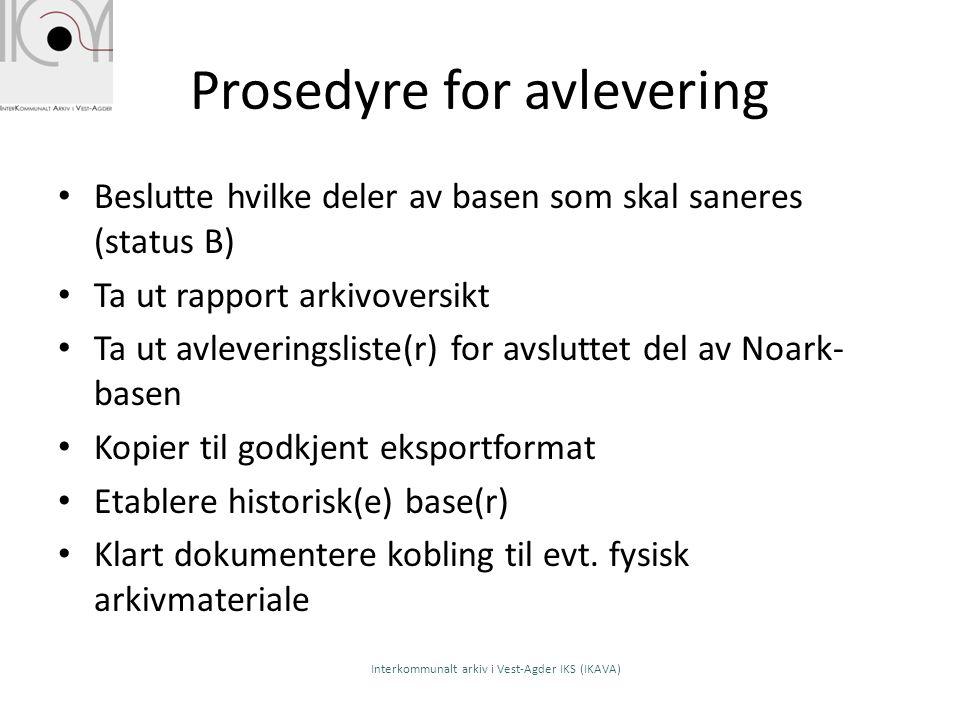 Prosedyre for avlevering