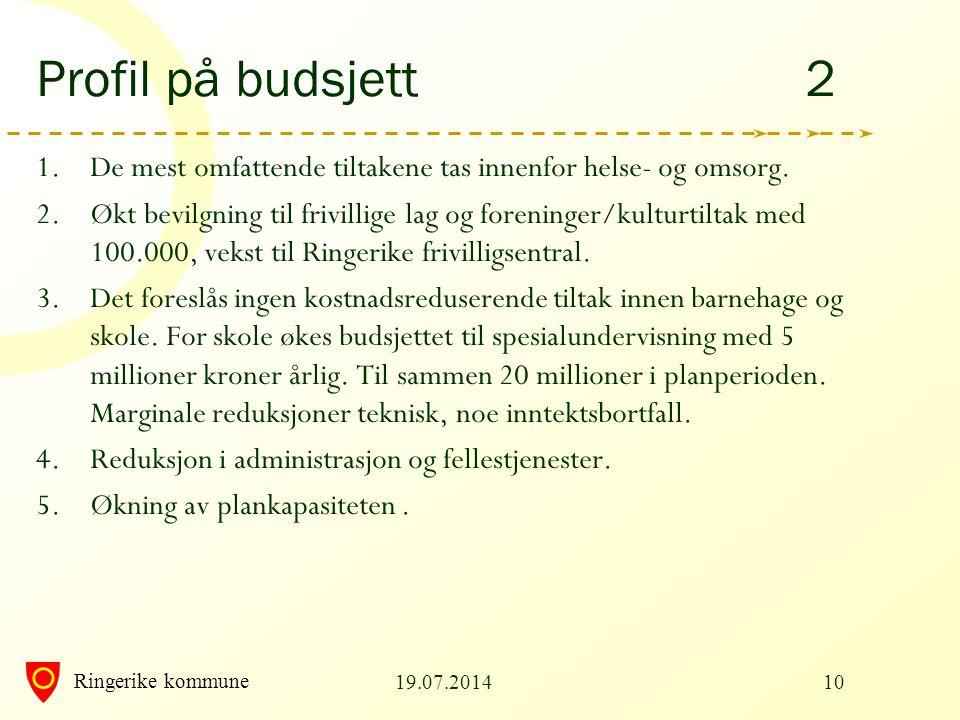 Profil på budsjett 2 De mest omfattende tiltakene tas innenfor helse- og omsorg.