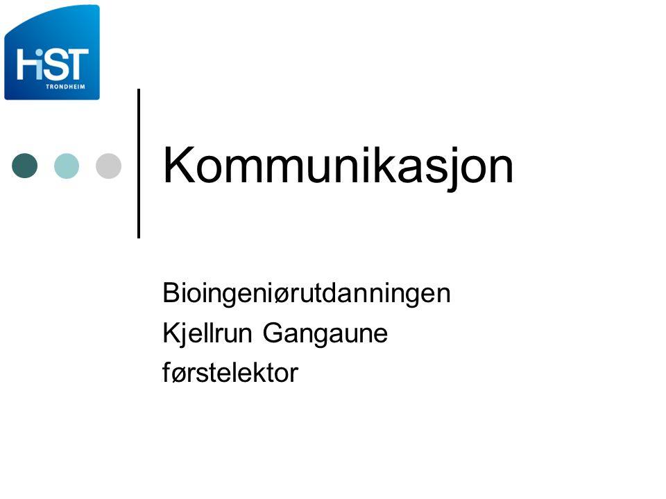 Bioingeniørutdanningen Kjellrun Gangaune førstelektor