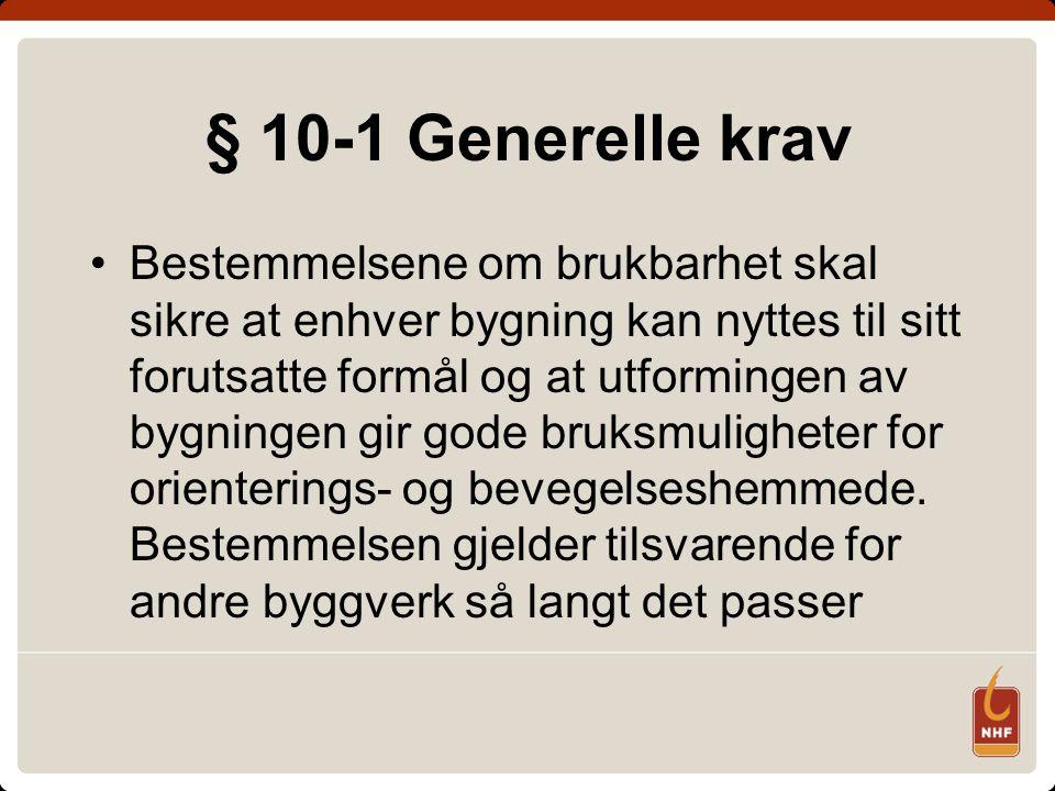 § 10-1 Generelle krav
