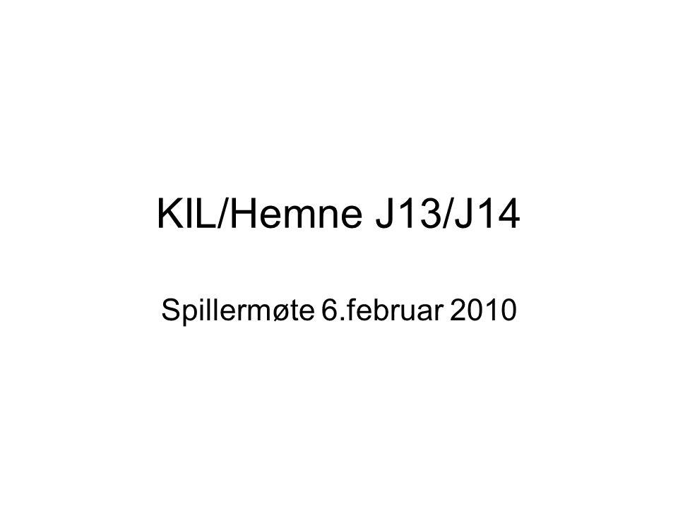 KIL/Hemne J13/J14 Spillermøte 6.februar 2010