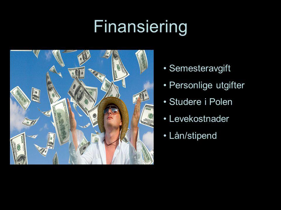 Finansiering Semesteravgift Personlige utgifter Studere i Polen