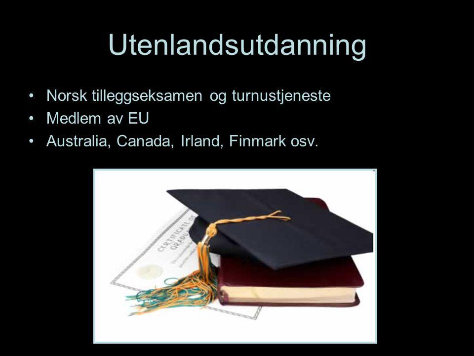 Utenlandsutdanning Norsk tilleggseksamen og turnustjeneste