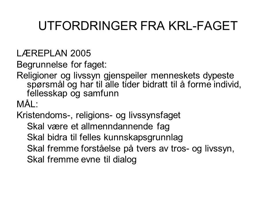 UTFORDRINGER FRA KRL-FAGET