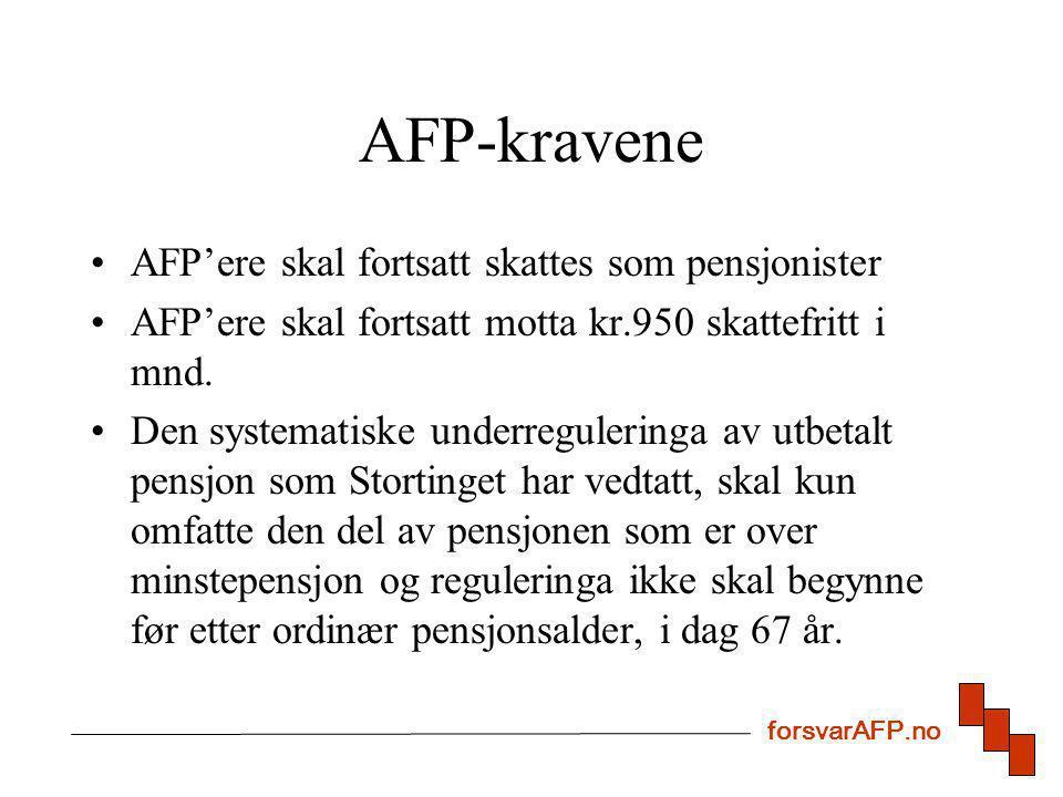 AFP-kravene AFP'ere skal fortsatt skattes som pensjonister