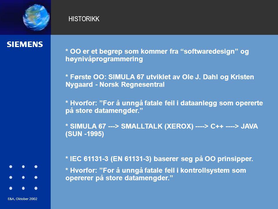 * IEC 61131-3 (EN 61131-3) baserer seg på OO prinsipper.