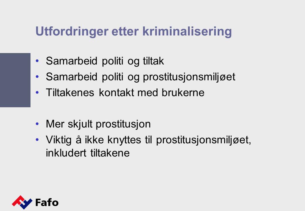Utfordringer etter kriminalisering