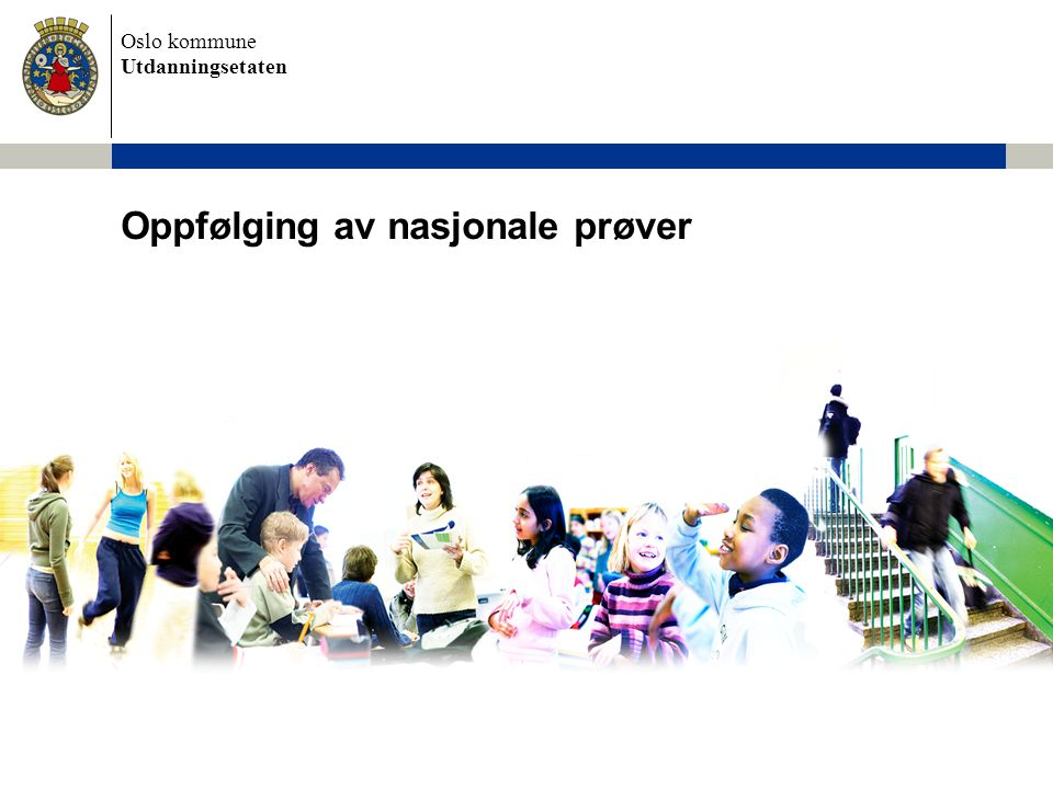 Oppfølging av nasjonale prøver