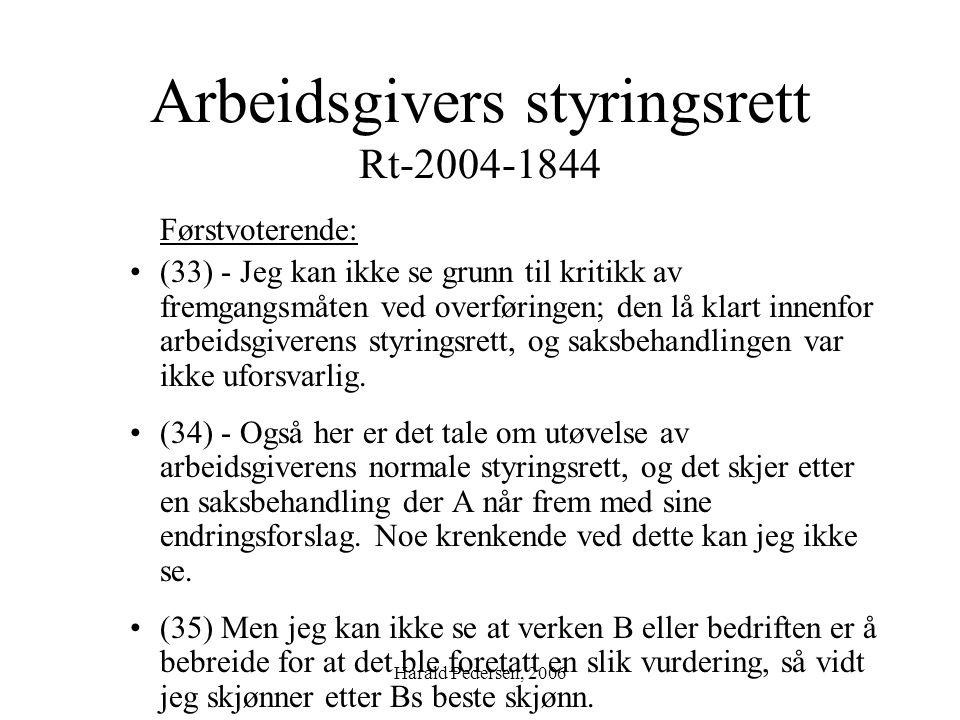 Arbeidsgivers styringsrett Rt-2004-1844