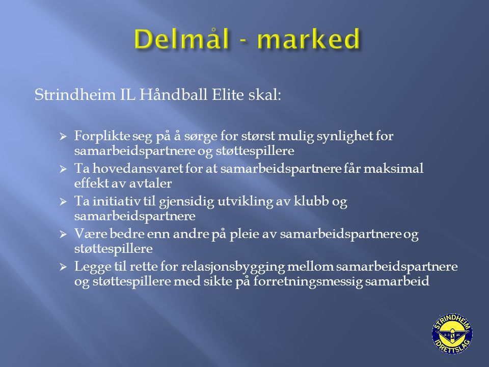 Delmål - marked Strindheim IL Håndball Elite skal: