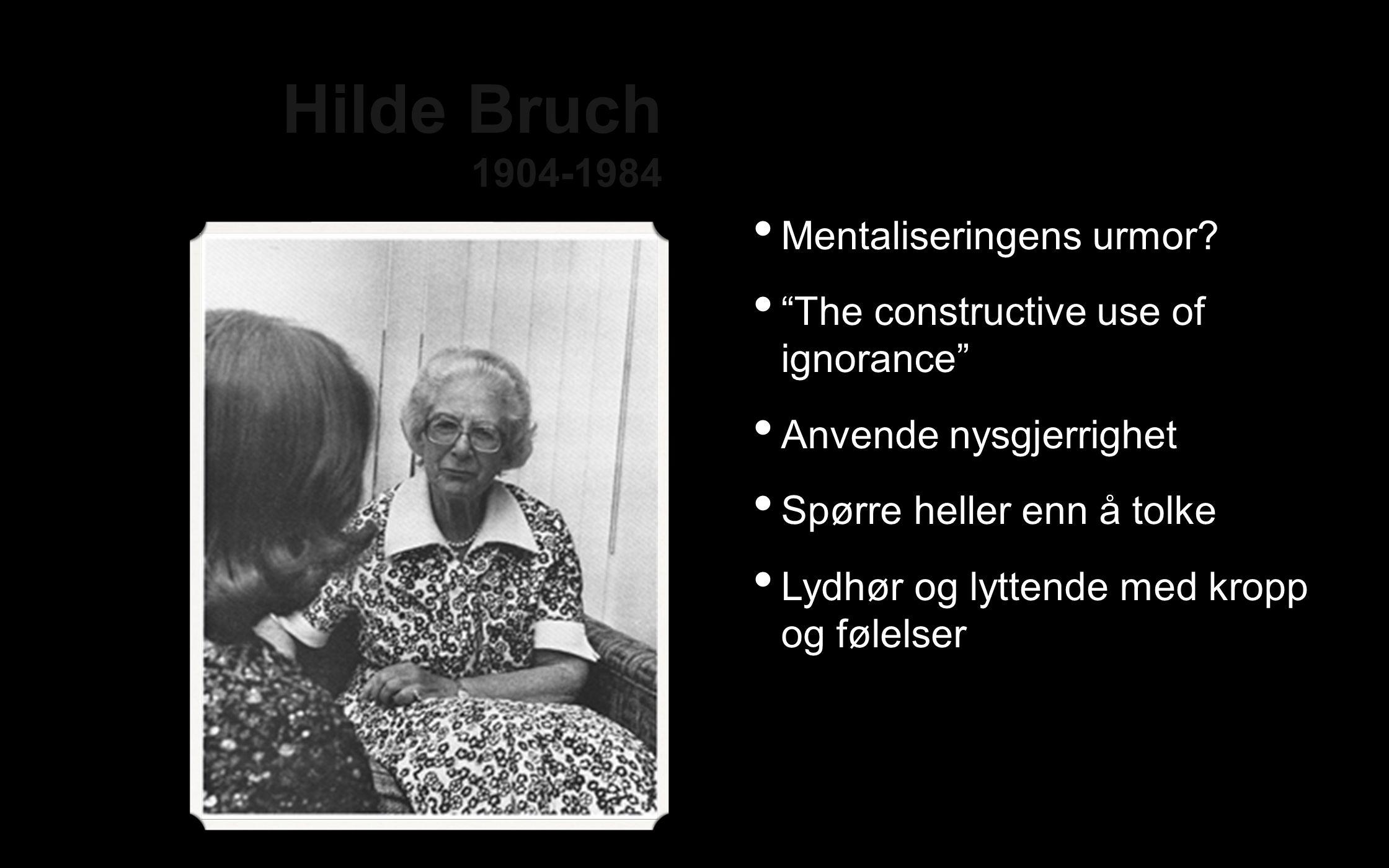 Hilde Bruch 1904-1984 Mentaliseringens urmor