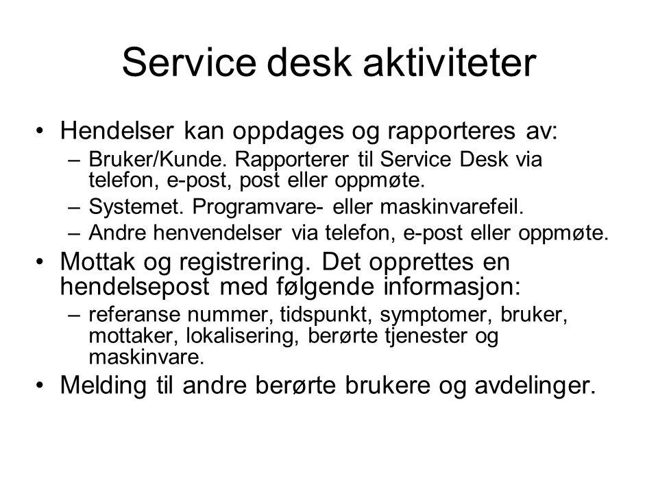 Service desk aktiviteter