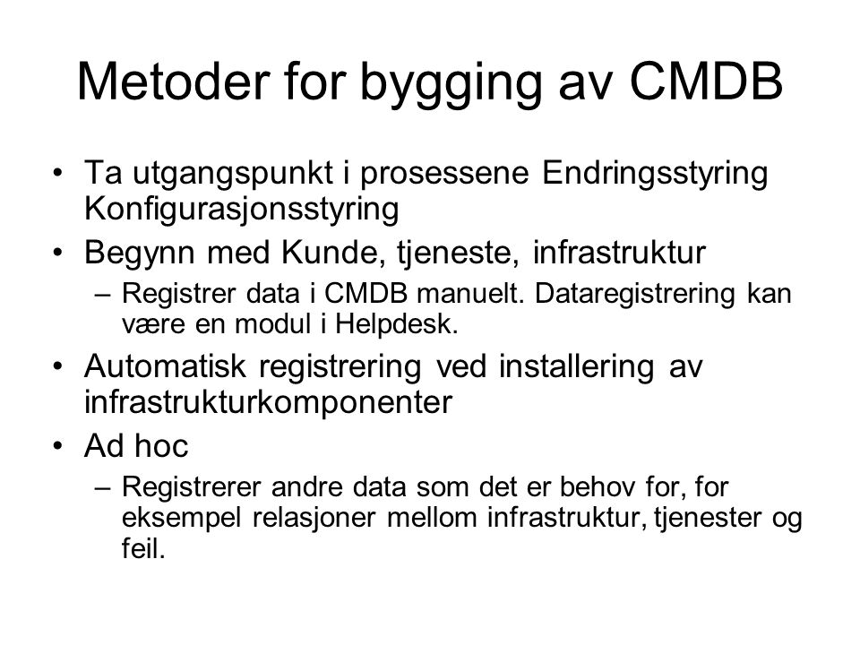 Metoder for bygging av CMDB