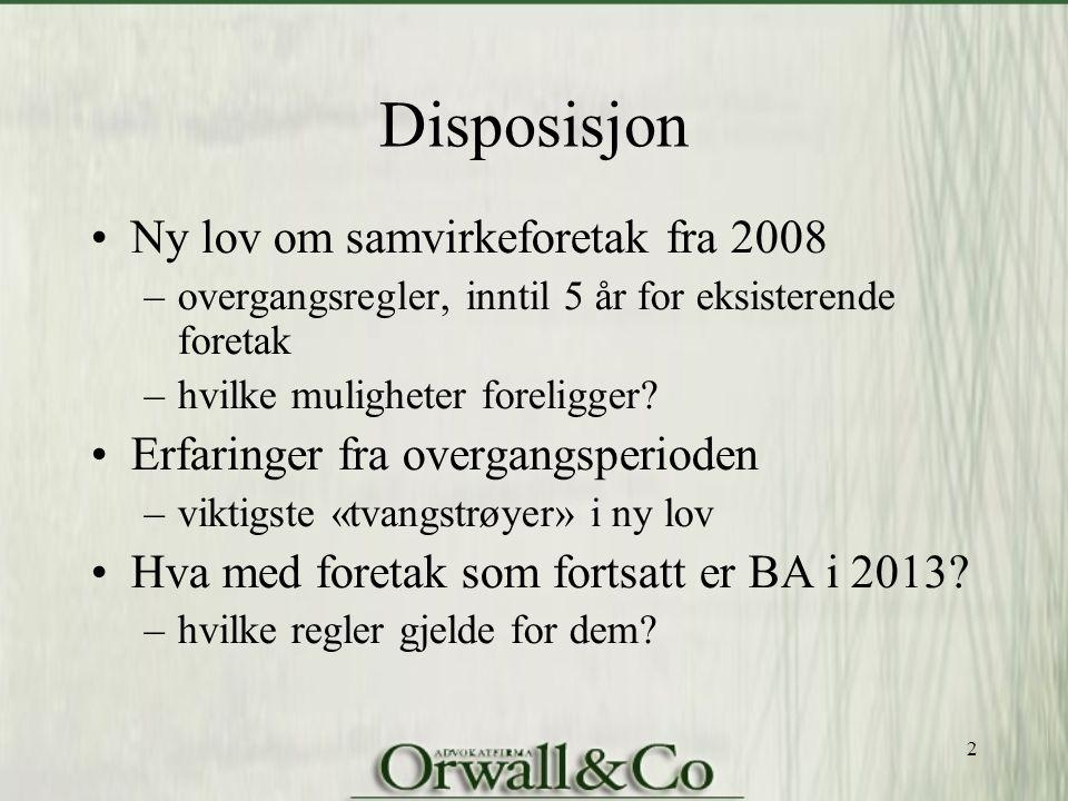 Disposisjon Ny lov om samvirkeforetak fra 2008