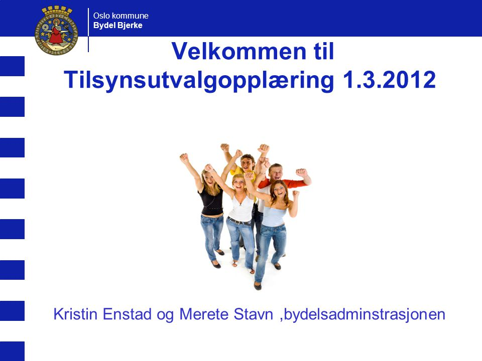 Velkommen til Tilsynsutvalgopplæring 1.3.2012