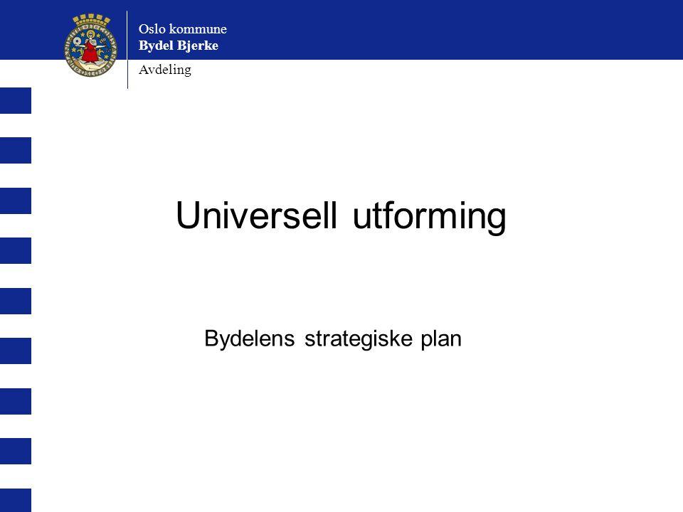 Bydelens strategiske plan