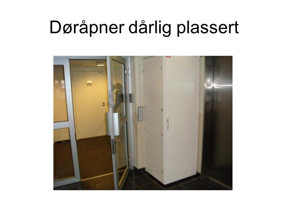 Døråpner dårlig plassert