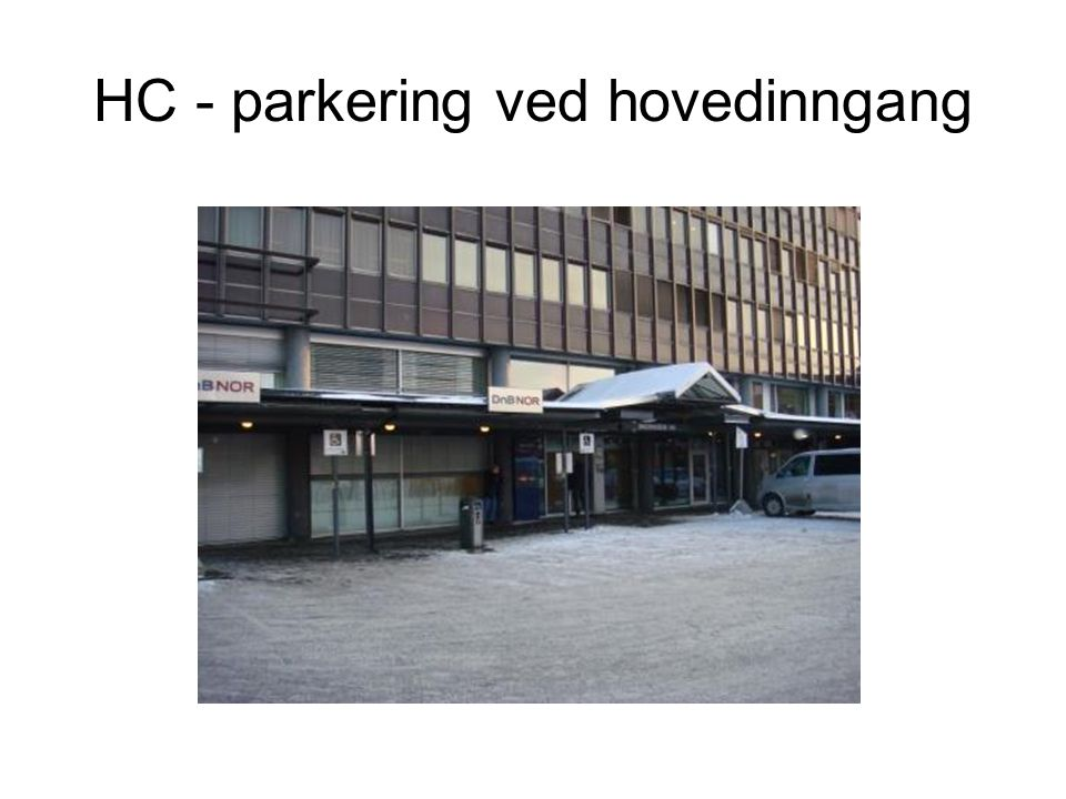 HC - parkering ved hovedinngang